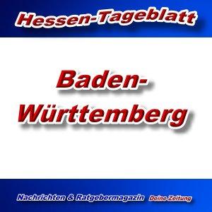 Baden-Württemberg - Aktuell -