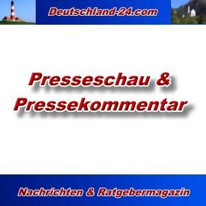 Deutschland-24.com - Die Presseschau - Aktuell -
