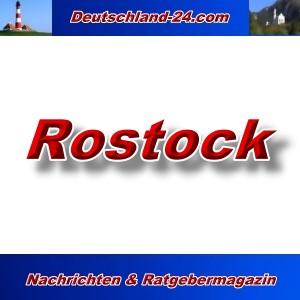 Deutschland-24.com - Rostock - Aktuell -