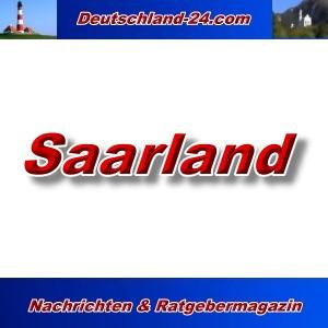 Deutschland-24.com - Saarland - Aktuell -