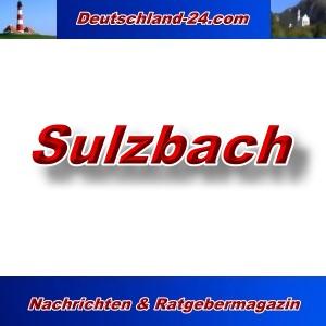 Deutschland-24.com - Sulzbach - Aktuell -