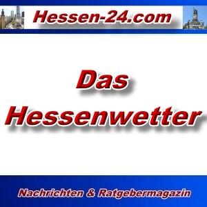Hessen-24 - Hessen-Wetter - Aktuell -