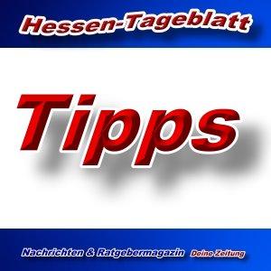 Hessen-Tageblatt - Tipps - Aktuell -