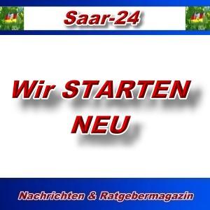 Saar-24 - Wir STARTEN Neu - Aktuell
