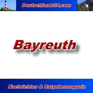 Deutschland-24.com - Bayreuth - Aktuell -