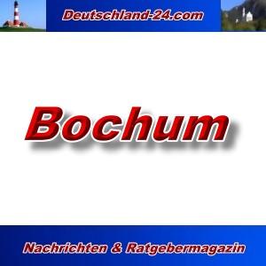 Deutschland-24.com - Bochum - Aktuell -