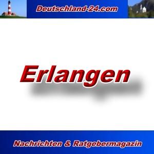 Deutschland-24.com - Erlangen - Aktuell -