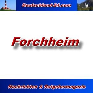 Deutschland-24.com - Forchheim - Aktuell -