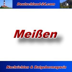 Deutschland-24.com - Meißen - Aktuell -