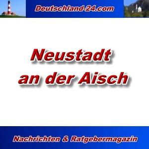 Deutschland-24.com - Neustadt an der Aisch - Aktuell -