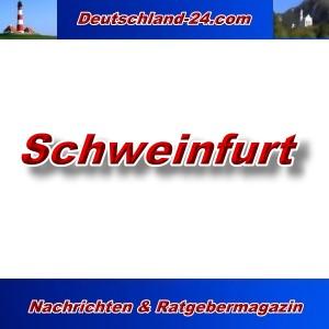 Deutschland-24.com - Schweinfurt - Aktuell -