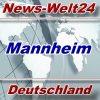 News-Welt24 - Mannheim - Aktuell -