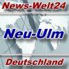 News-Welt24 - Neu-Ulm - Aktuell -