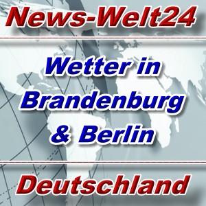 News-Welt24 - Wetterbericht Brandenburg und Berlin - Aktuell -