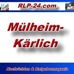 RLP-24 - Mülheim-Kärlich - Aktuell -