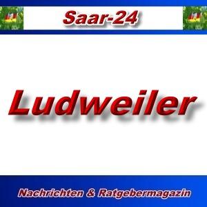 Saar-24 - Ludweiler - Aktuell -