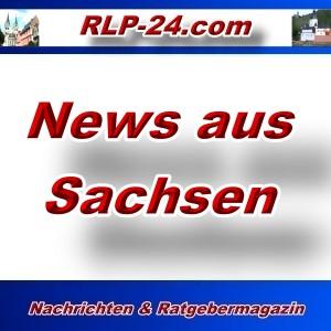 RLP-24 - News aus Sachsen - Aktuell -