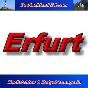 Deutschland-24.com - Erfurt - Aktuell -