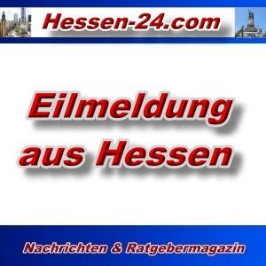 Hessen-24 - Eilmeldung aus Hessen - Aktuell
