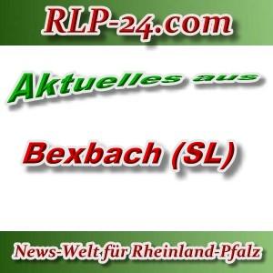 News-Welt-RLP-24 - Aktuelles aus Bexbach -