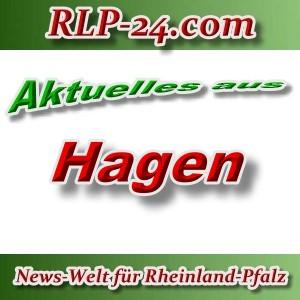 News-Welt-RLP-24 - Aktuelles aus Hagen -