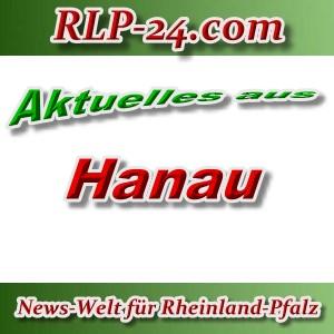 News-Welt-RLP-24 - Aktuelles aus Hanau -