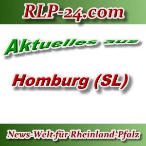 News-Welt-RLP-24 - Aktuelles aus Homburg -