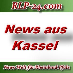 News-Welt-RLP-24 - Aktuelles aus Kassel -