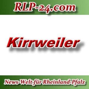 News-Welt-RLP-24 - Kirrweiler - Aktuell -