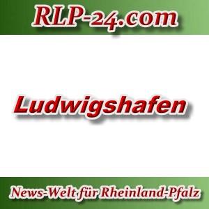 News-Welt-RLP-24 - Ludwigshafen - Aktuell -