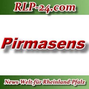 News-Welt-RLP-24 - Pirmasens - Aktuell -