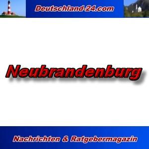 Deutschland-24.com - Neubrandenburg - Aktuell -