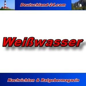 Deutschland-24.com - Weißwasser - Aktuell -