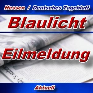 Hessen-Deutsches-Tageblatt - Blaulicht Eilmeldung -