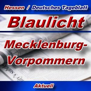 Hessen-Deutsches-Tageblatt - Blaulicht Mecklenburg-Vorpommern -