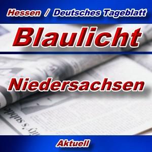 Hessen-Deutsches-Tageblatt - Blaulicht Niedersachsen -