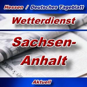 Hessen-Deutsches-Tageblatt - Wetter in Sachsen-Anhalt -