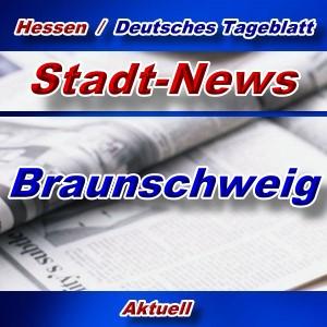 Stadt-News - Braunschweig - Aktuell -