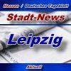 Stadt-News - Leipzig - Aktuell -
