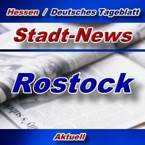 Stadt-News - Rostock - Aktuell -