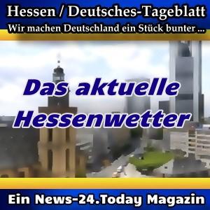 Hessen-Deutsches - Das Hessenwetter -Aktuell -