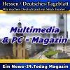 Hessen-Deutsches - Multimedia und PC-Magazin - Aktuell -