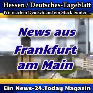Hessen-Deutsches - News aus Frankfurt am Main - Aktuell -