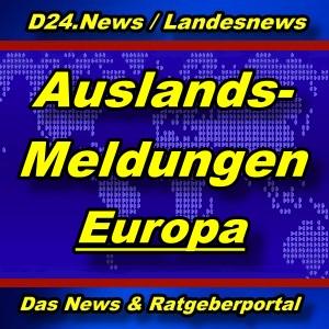 Landesnews - Aus dem Ausland - Europa - Aktuell -