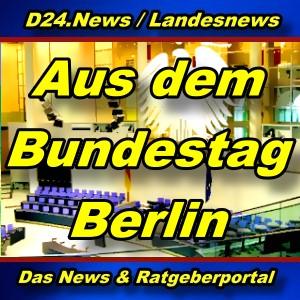 Landesnews - Aus dem Bundestag - Aktuell -