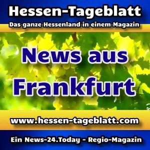 News-24.Today - Hessen-Tageblatt - Frankfurt - Aktuell -