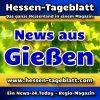 News-24.Today - Hessen-Tageblatt - Gießen - Aktuell -