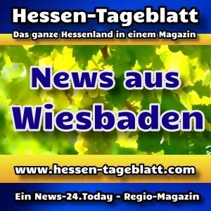 News-24.Today - Hessen-Tageblatt - Wiesbaden - Aktuell -