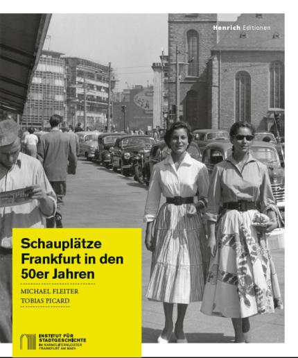 Buch_Schauplaetze_copyright_Institut_fuer_Stadtgeschichte_Frankfurt
