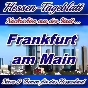 Neues-Hessen-Tageblatt - Nachrichten aus der Stadt Frankfurt am Main -